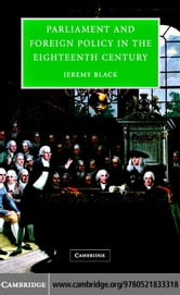 Parliament Foreign Policy 18c Eng ebook by Black, Jeremy