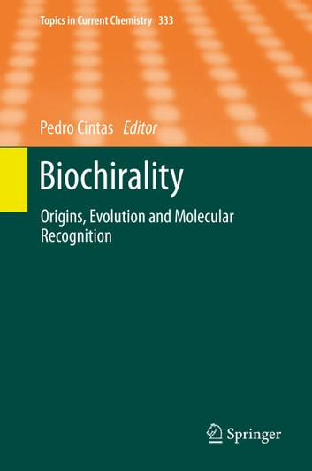 Biochirality - Origins, Evolution and Molecular Recognition ebook by