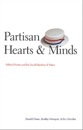 Partisan Hearts and Minds: Political Parties and the Social Identities of Voters ebook by Donald Green,Bradley Palmquist,Eric Schickler