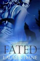Fated ebook by Lauren Dane
