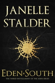 Eden-South ebook by Janelle Stalder