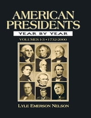 American Presidents Year by Year ebook by Julie Nelson