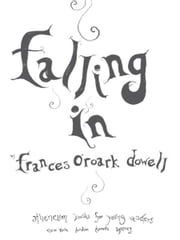 Falling In ebook by Frances O'Roark Dowell