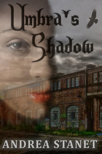 Umbra's Shadow ebook by Andrea Stanet