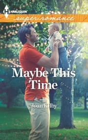 Maybe This Time ebook by Joan Kilby