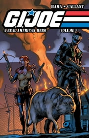 G.I. Joe: A Real American Hero Vol. 9 ebook by Hama,Larry; Gallant,S L