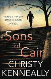 Sons of Cain ebook by Christy Kenneally