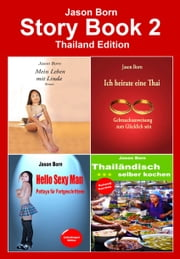 Story Book 2 - Thailand Edition ebook by Jason Born