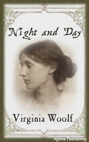 Night and Day (Illustrated + Audiobook Download Link + Active TOC) ebook by Virginia Woolf
