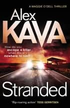 Stranded - 4 ebook by Alex Kava