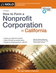 How to Form a Nonprofit Corporation in California ebook by Anthony Mancuso, Attorney