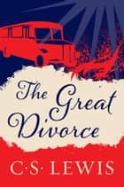 The Great Divorce ebook by