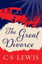 The Great Divorce ebook by C. Lewis