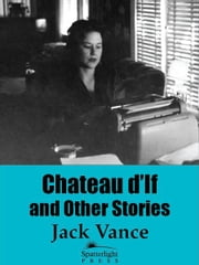 Chateau d'If and Other Stories ebook by Jack Vance