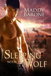 Sleeping With the Wolf ebook by Maddy Barone