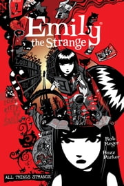The Complete Emily the Strange: All Things Strange ebook by Rob Reger,Jessica Gruner