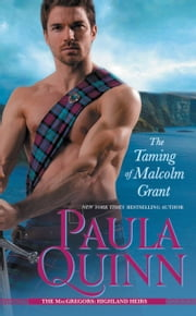 The Taming of Malcolm Grant ebook by Paula Quinn