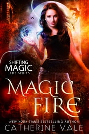 Magic Fire ebook by Catherine Vale