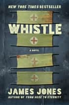 Whistle ebook by James Jones