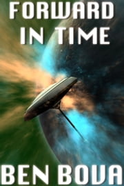 Forward in Time ebook by Ben Bova