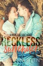 Reckless Surrender - Made for Love, #2 ebook by R.C. Martin