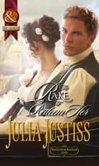 The Rake to Redeem Her (Mills & Boon Historical) (Ransleigh Rogues, Book 2) ebook by Julia Justiss