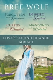 Love's Second Chance Series Box Set ebook by Bree Wolf