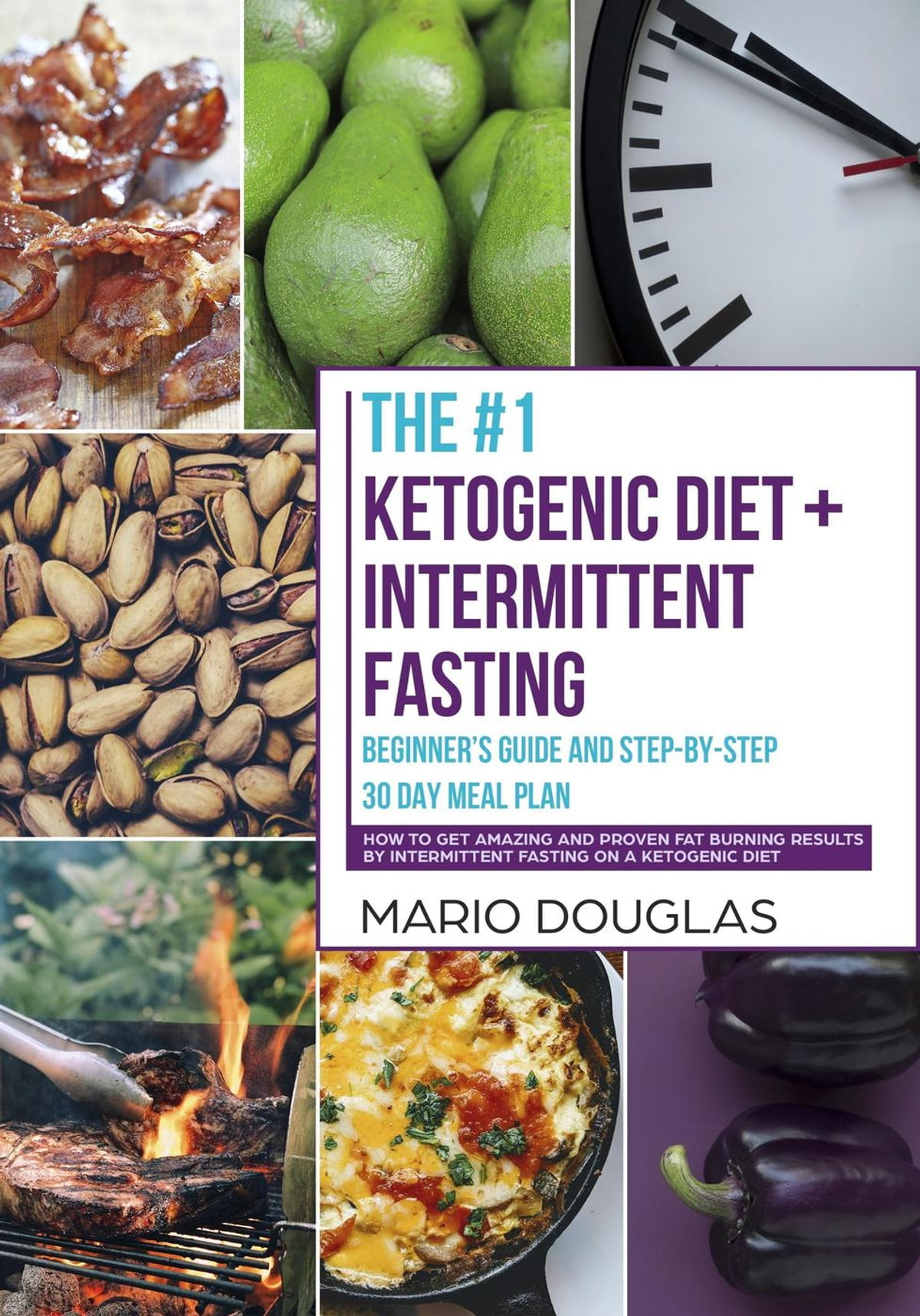 The 1 Ketogenic Diet Intermittent Fasting Beginner S Guide And