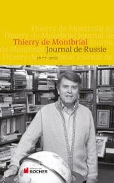 Journal de Russie - 1977-2011 ebook by Thierry de Montbrial