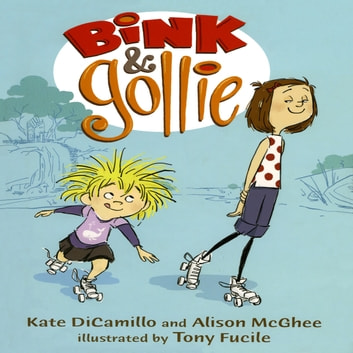Bink & Gollie audiobook by Kate DiCamillo
