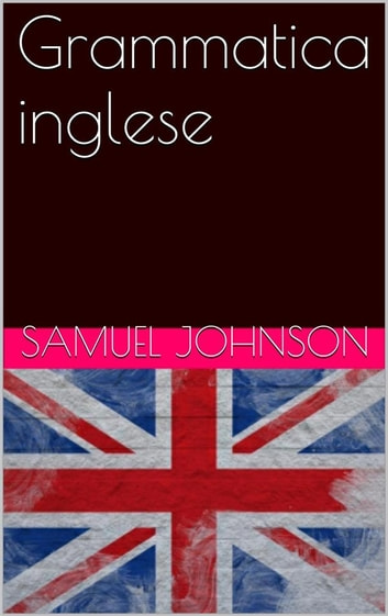 Grammatica inglese ebook by Samuel Johnson