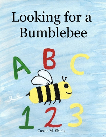 Looking for a Bumblebee ebook by Cassie M. Shiels