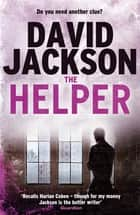 The Helper - A dark crime thriller packed with twists 電子書 by David Jackson