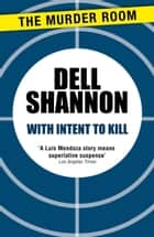 With Intent to Kill ebook by Dell Shannon