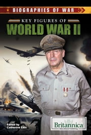 Key Figures of World War II ebook by Catherine Ellis,Amelie von Zumbusch