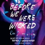 Before We Were Wicked audiobook by Eric Jerome Dickey