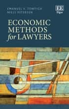 Economic Methods for Lawyers ebook by Emanuel Towfigh, Niels Petersen
