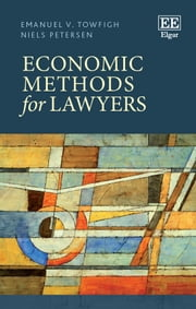 Economic Methods for Lawyers ebook by Emanuel Towfigh,Niels Petersen