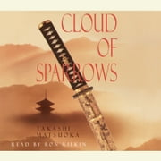 Cloud of Sparrows audiobook by Takashi Matsuoka