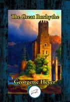 The Great Roxhythe ebook by Georgette Heyer
