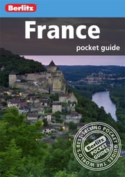 Berlitz: France Pocket Guide ebook by Berlitz