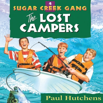 The Lost Campers Audiobook By Paul Hutchens 9781621888765