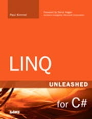 LINQ Unleashed - for C# ebook by Paul Kimmel