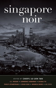Singapore Noir ebook by Cheryl Lu-Lien Tan