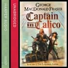 Captain in Calico audiobook by George MacDonald Fraser