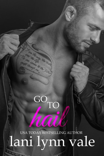 Go to Hail ebook by Lani Lynn Vale