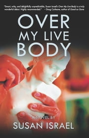 Over My Live Body - Delilah Price Mystery Book 1 ebook by Susan Israel