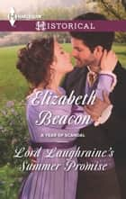 Lord Laughraine's Summer Promise ebook by Elizabeth Beacon