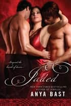 Jaded ebook by Anya Bast