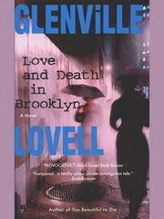 Love and Death in Brooklyn ebook by Glenville Lovell